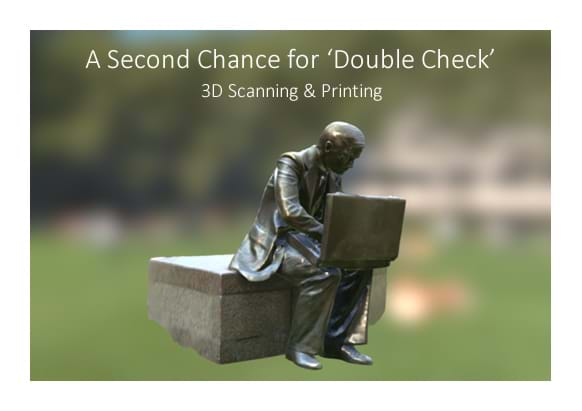Double Check - 3D Structure Scanning & Printing